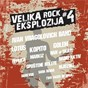Compilation Velika rock eksplozija 4 avec Klapa Bodulke Hvar / Kopito / Two Faces of Gala / Lotus / Mjuzikl...