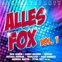 Compilation Schlagerparty - alles fox, vol. 1 avec Bauhaus / Oliver Lukas,luis Rodriguez,philippe Escano / Oliver Lukas / Tobias Reitz,hermann Niesig / Matthias Carras...