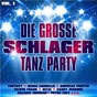 Compilation Die große schlager tanz party, vol. 1 avec Tommy Zanko / Tom Marquardt / Nic / Mike Bauhaus / Marco Kloss...