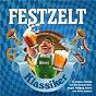 Compilation Festzelt klassiker avec Hans Blum / Werner Hochreiter, Stefan Ginger, Florian Fiedler, Frank Wörndl / Frank Wörndl / Hanspeter Wille, Hubert Trenkwalder / Trenkwalder...