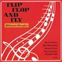 Compilation Flip, flop and fly - ultimate boogies avec Lonesome Jimmy Lee / Denver Darling, Milton Gabler, Vaughn Horton / Mojo Blues Band & Dana Gillespie / Dana Gillespie / Charles E Calhoun, Lou Willie Turner...