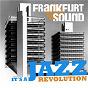 Compilation Frankfurt sound - it's a jazz revolution avec Rube Bloom / Albert Mangelsdorff / Albert Mangelsdorff Quintet / Joe Klimm / Jutta Hipp Quintet...