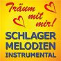 Compilation Träum mit mir! - schlager-melodien instrumental avec Trompetentraume / Arnold Muhren / Fred Adams / Karlheinz Rupprich, Peter Wilmes / Marius...