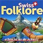 Compilation Swiss folklore avec Luzern / Trad. / Alphorn / Walter Wild / Landlerkapelle Heidi Wild...