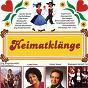 Compilation Heimatklänge avec Herbert Ferstl / H Braun, R Heck / Gunter Wewel / Karl Lörch / Die Ruff Buam...
