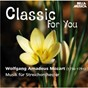 Album Classic for you: mozart: musik für streichorchester de Slovak Philharmonic Chamber Orchestra / Slovak Pilharmonic Chamber Orchestra / Bohdan Warchal / W.A. Mozart / Henry Purcell