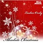 Compilation Absolute christmas - ladies only avec Sharpe, James / Connie Francis / Scott / Mabel Scott / Marks...