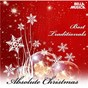 Compilation Absolute christmas - best traditional songs avec Brooks, Redner / Kahn, Styne / Dean Martin / Katherine Davis, H Onorati, H Simeone / Rosemary Clooney...