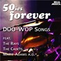Compilation 50ies forever - doo-wop songs avec Berry, Ginsburg / Craft, Middleton, Martin, Davis / The Willows / Davis, Josea / The Cadets...