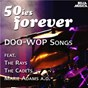 Compilation 50ies forever - doo-wop songs avec Slay, Crewe / Craft, Middleton, Martin, Davis / The Willows / Davis, Josea / The Cadets...