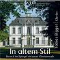 Album In altem stil de Max Reger / Tobias Bigger / Christian Sinding / Jean-Philippe Rameau / Jean-Sébastien Bach...