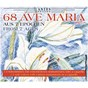 Compilation 68 ave maria aus 7 epochen, vol. 3 avec Heitor Villa-Lobos / Jean-Sébastien Bach / Andrea Chudak, Jakub Sawicki / Jakub Sawicki / Rainer Killius...