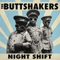 Album Night shift de The Buttshakers