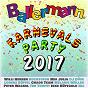 Compilation Ballermann karnevalsparty 2017 avec Nic / Matthias Distel, Dominik de Leon / Lorenz Buffel / Maik Waesp / Willi Herren...