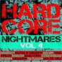 Compilation Hardcore nightmares, vol. 4 avec Ruffneck / R T Harmsel / Dyprax / R Christensen, J Streunding / Masters of Ceremony...