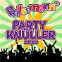 Compilation Ballermann Party Knu¨ller 2020 avec Cyndi Lauper / Danny Gerstle / Michael Rötgens / Hartmut Weßling / Danny Malle...