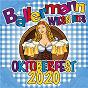 Compilation Ballermann Wiesn Hits - Oktoberfest 2020 avec Tim Toupet / Wiesn Festzeltkapelle Bavaria / Andy Bar / Lorenz Buffel / Tobee...