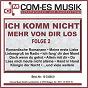Compilation Ich komm nicht mehr von dir los, folge 2 avec Suessenbach / Mendes, Mohn, Hofius / Martin Mendes & Margit Anderson / Margit Anderson / Feighofen...