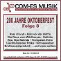 Compilation 200 jahre oktoberfest, folge 8 avec Trad , Geiger, Bayer / Haller / Rudi Rettich & Seine Sussen Fruchtchen / Avsenik, Rauch / Slavko Avsenik & das Original Oberkrainer Quintett...