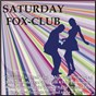 Compilation Saturday-fox-club avec Hillinger / Dietrich, Reim / Pat Bendik / Becker, Schuld / Carsten Luna...