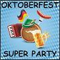 Compilation Oktoberfest super party avec Weindorf, Staudenmayer / Trad , Schmitti / Schmitti / Ott / Raffaella Santos...