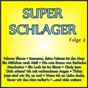 Compilation Super schlager, folge 2 avec Bruhn, Gehrke / Bouwens, Bradtke / Nina & Mike / William, Rech, Jasson / Michael Morgan...