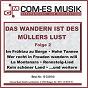 Compilation Das wandern ist des müllers lust, folge 2 avec Suhler Musikanten / DP, Steinfeld, Barny, Hensel, Thunman / Karl Heinz Steinfeld Chor / Trad , Backhaus, Dinier / Gunther Emmerlich...