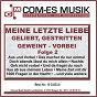 Compilation Meine letzte liebe - geliebt, gestritten, geweint - vorbei, folge 2 avec Berlipp, Tilgert / Pasch, Kolibabka / Christopher Drix / Fritz, Esp / Ute Freudenberg...