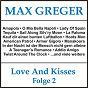 Album Love and kisses, folge 2 de Max Reger