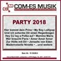 Compilation Party 2018 avec Weindorf, Wessely / Trad , T Cajee / Christian Und Die Sauberen Jungs / Drews, Lars / Roy Rens...