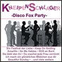 Compilation Kneipen schlager - disco fox party avec Bruletti, Hammerschmidt / White, Jay / Jurgen Marcus / Pardo, Jay / Nina & Mike...