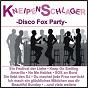 Compilation Kneipen schlager - disco fox party avec Boone, Mcqueen, Thumser / White, Jay / Jurgen Marcus / Pardo, Jay / Nina & Mike...