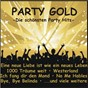 Compilation Party gold - die schönsten party hits avec Doc Holliday / White, Jay / Jurgen Marcus / Mayer, Weyrich / Raffaella Santos...