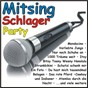 Compilation Mitsing-schlager-party avec Vance, Pockriss, Loose / Becker, Schuld / Carsten Luna / Bruhl, Luckerath, Knipp / De Kölsche...