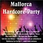 Compilation Mallorca hardcore-party avec Birr, Meyer / Hanslbauer, Oxler / Peter Wackel / Monnot, Moustaki / Paul Polo...