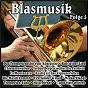 Compilation Blasmusik, vol. 5 avec Maria Und Margot Hellwig / Schatzle, Barthel / Hansl Krönauer / Moik / Original Siegener Stadtmusikanten...