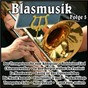 Compilation Blasmusik, vol. 5 avec Schatzle, Barthel / Hansl Krönauer / Moik / Original Siegener Stadtmusikanten / Eger, Hasel...