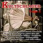 Compilation Kultschlager, folge 3 avec Markus Felden / Ignatiadis, Jacobi / Bruhn, Buschor / Siw Malmkvist / Trad , Niekamp, Nitschke, Witte...