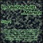 Compilation Im Gleichschritt...Marsch, Folge 1 avec Die Keferloher Musikanten / Trad , Cajee / Original Kaiserlicher Musik Korps / Vackar / Ernst Mosch & Die Falkenauer Blasmusik...