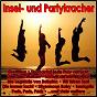 Compilation Insel- und partykracher avec Danielle / Schmidt, Ferraro / Yan Osch / Ott / Raffaella Santos...