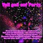 Compilation Voll geil auf party avec Schmidt / Strobel / Zauner / Kunze / Sarah Carina...
