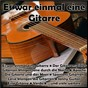 Compilation Es war einmal eine Gitarre avec Renate Leismann / Carsten Luna / Freddy Quinn / Schlager Traumer / The Shadows...