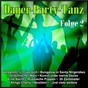 Compilation Dauer-Party-Tanz, Folge 2 avec Philipp Engel / Bohlen / André Wessely / Dietrich / Reim...