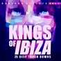 Compilation Kings of ibiza, vol. 1 (25 deep touch downs) avec Real System / Plastic Soul / Stephen Lawrence / Mark Glass / Natural Aura...