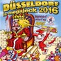 Compilation Düsseldorf is megajeck 2016 avec Melissa / Als Schuss / Alt Schuss / Rudolf Kronenberger / Kokolores...