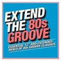 Compilation Extend the 80s: groove avec Funk Deluxe / Loleatta Holloway / Coffee / Shalamar / The Whispers...