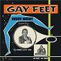 Compilation Gay feet avec The Saints / Joe White / Chuck Joseph / Baba Brooks & His Recording Band / Baba Brooks & His Band...