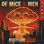 Album Mushroom cloud de Of Mice & Men
