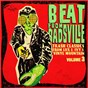 Compilation Beat from badsville, vol. 3: trash classics from lux and ivy's vinyl mountain avec The Loafers / Bunker Hill / Ralph Nielsen / Ralph Nielsen & the Chancellors / The Chancellors...