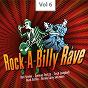Compilation Rock-a-billy rave, vol. 6 avec Justin Tubb / Joe Therrien JR. / Red Sovine / Bob Gallion / Conway Twitty...
